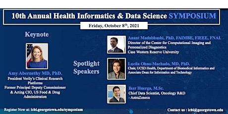 10th Annual Health Informatics & Data Science Virtual SYMPOSIUM tickets