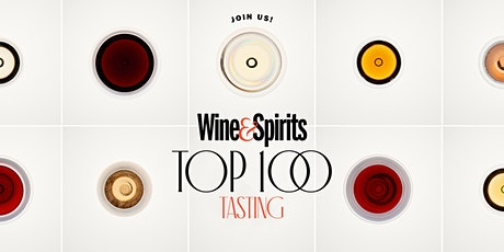 18th Annual  Wine and Spirits Magazine's Top 100 Tasting - October 14 tickets