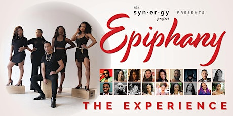 EPIPHANY: The Experience tickets