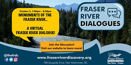 *postponed* Monuments of the Fraser River - A Virtual Fraser River Dialogue tickets