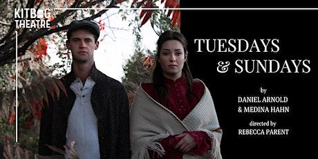 Kitbag Theatre Presents: Tuesdays & Sundays tickets