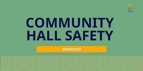 Community Hall Safety Workshop tickets