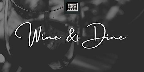 Wine & Dine at Cherry Valley Hotel tickets