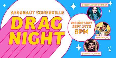 Drag Night at AERONAUT Somerville tickets