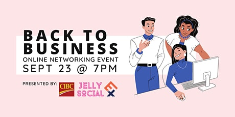 BACK to BUSINESS:  Networking +  Productivity Tips tickets