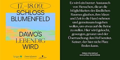 DAWO'S LEBENDIG WIRD - Schloss Blumenfeld | Tengen Tickets