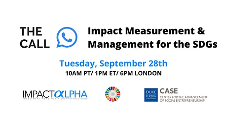 Agents of Impact Call No.31: Impact Measurement & Management for the SDGs ingressos