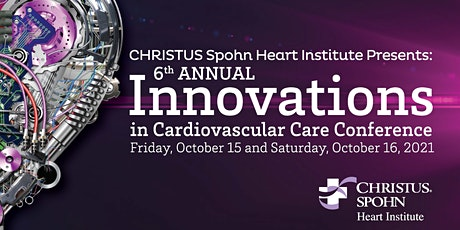 6th Annual Innovations in Cardiovascular Care Conference 2021 tickets