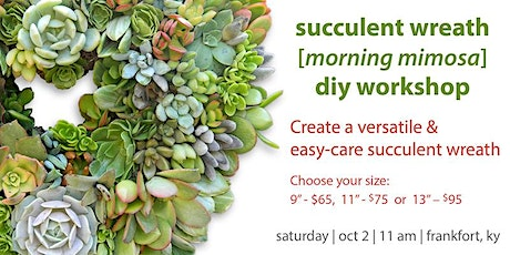 Succulent Wreath [Morning Mimosas] Workshop tickets