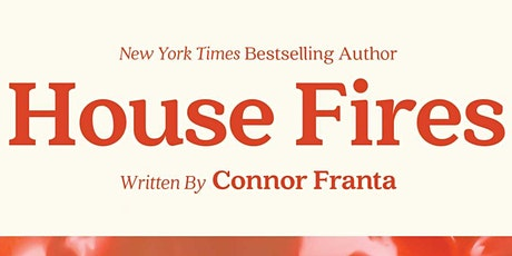 Book signing with Connor Franta for HOUSE FIRES -  B&N at The Grove in LA! tickets