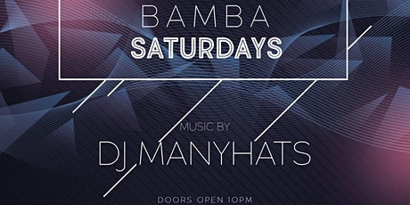 Bamba Saturdays at Space54 - Ladies Night tickets