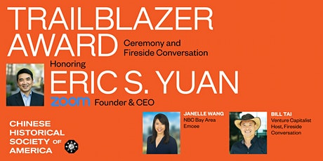 Trailblazer Award Ceremony & Fireside Chat honoring ZOOM Founder Eric Yuan tickets