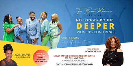 No Longer Bound - Deeper Women's Conference tickets