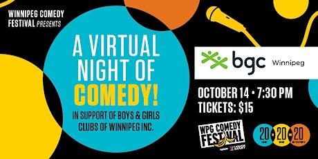 Winnipeg Comedy Festival & bgc Winnipeg-A Virtual Night of Comedy tickets