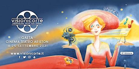 Visioni Corte Film Festival - X Edizione - Cortometraggi in concorso biglietti