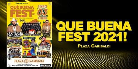 QUE BUENA FEST 2021 tickets