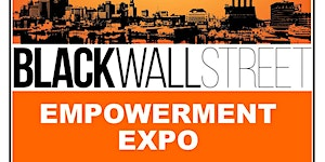Black Wall Street EMPOWERMENT EXPO