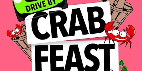 Drive by Crab Feast tickets