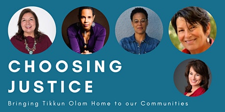 Choosing Justice: Bringing Tikkun Olam Home to our Communities tickets