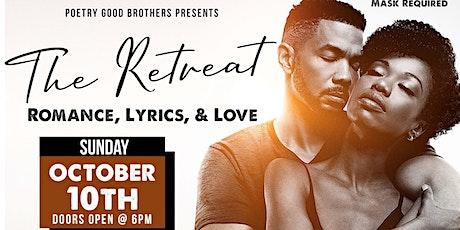 THE RETREAT (Romance, Lyrics & Love) tickets