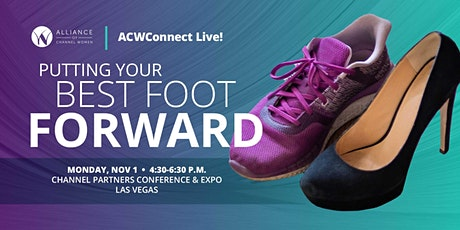 ACWConnect Live! Las Vegas 2021: Putting Your Best Foot Forward tickets