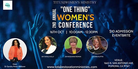 """TITUS2WOMEN 2ND ANNUAL WOMENS CONFERENCE """"ONE THING"""" tickets"""
