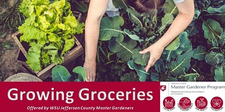 2021 Fall Growing Groceries Class tickets