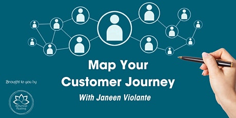 Map Your Customer Journey with Janeen Violante tickets