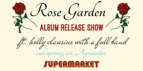 Rose Garden Album Release Show tickets