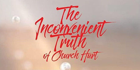 VIP: The Inconvenient Truth of Church Hurt Book Launch & Signing Party tickets