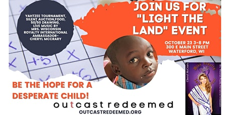 'Light the Land'   Fundraiser   To Care for Desperate Children tickets