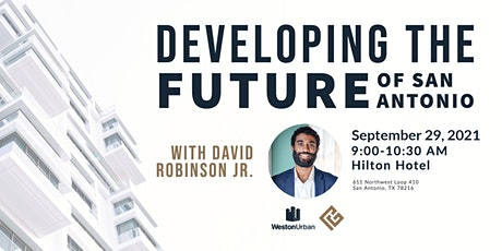 Developing the Future of San Antonio tickets