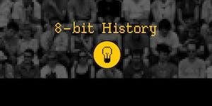 8-bit History: Socially Conscious Video Game Exhibition