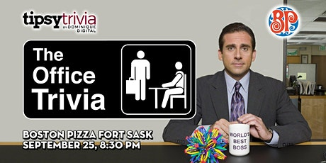 The Office Trivia - Sep 25th, 8:30pm - Boston Pizza Fort Saskatchewan tickets