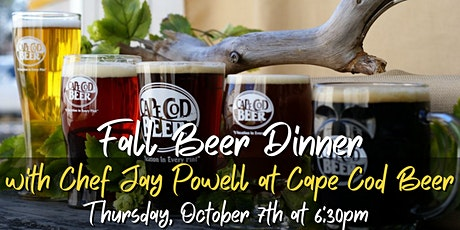 Fall  Beer Dinner with Chef Jay Powell at Cape Cod Beer tickets