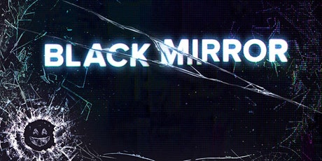 Black Museum: Black Mirror and Technological Dystopias tickets