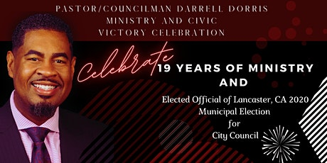 Pastor/Councilman Darrell Dorris Ministry and Civic Victory Banquet tickets