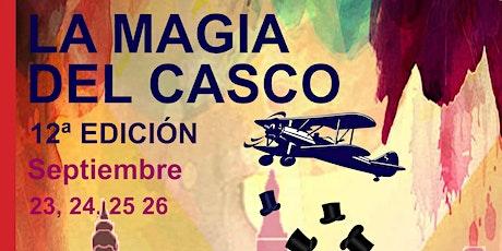 LA MAGIA DEL CASCO 12º EDICIÓN entradas