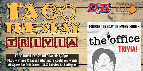 The Office - Monthly Trivia Night at QB - Taco Tuesday Trivia Night tickets