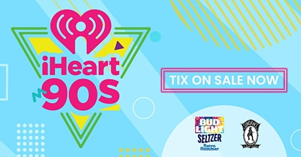 iHeart 90's party tickets