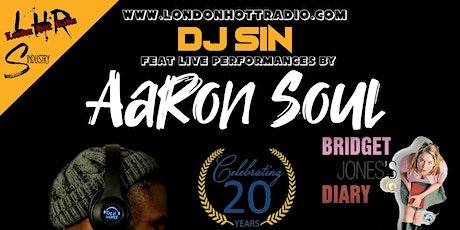 Dj SIN feat Aaron Soul tickets