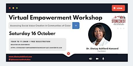Virtual Empowerment Workshop tickets