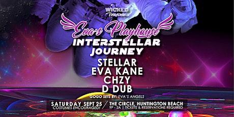 Wicked Paradise presents Eva's Playhouse: Interstellar Journey tickets