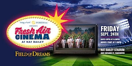 FortisBC Presents: Fresh Air Cinema: Field of Dreams 09/24 tickets