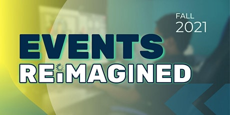 Events Reimagined tickets