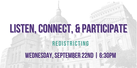 Listen, Connect, & Participate: Redistricting tickets