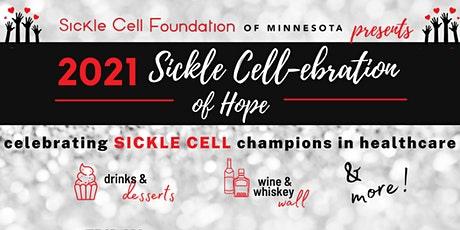 Sickle Cell-ebration of Hope: Celebrating Sickle Cell Champions tickets