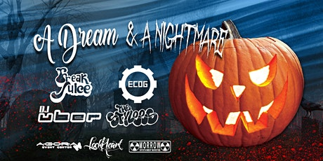 A Dream and a Nightmare | Halloween 2021 tickets