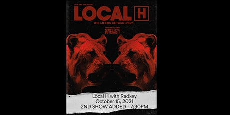 Local H with Radkey - 2ND SHOW ADDED tickets