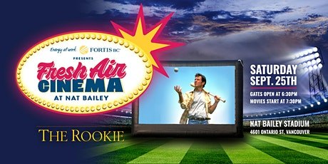 FortisBC Presents: Fresh Air Cinema: The Rookie 09/25 tickets